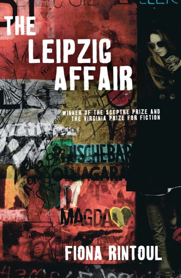 The Leipzig Affair ebook by Fiona Rintoul,Fiona Rintoul
