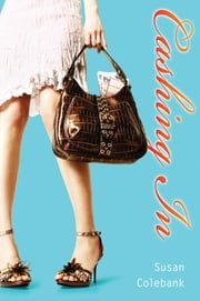Cashing In ebook by Susan Colebank