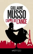 L'appel de l'ange ebook by Guillaume Musso