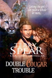 Double Cougar Trouble ebook by Terry Spear