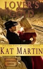 Lover's Gold ebook by Kat Martin