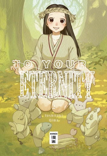 To Your Eternity 02 ebook by Yoshitoki Oima