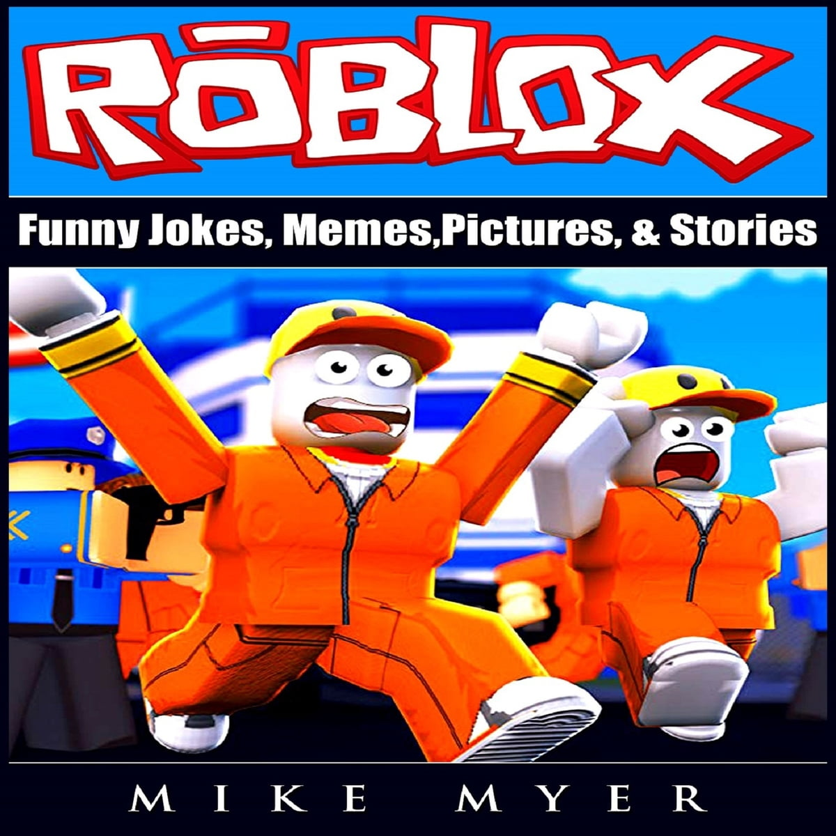 Roblox Funny Jokes, Memes, Pictures, & Stories Audiobook