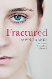 Fractured ebook by Dawn Barker