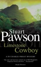 Limestone Cowboy - The riveting Yorkshire crime series ebook by