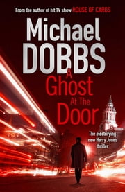 A Ghost at the Door ebook by Michael Dobbs