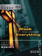 Jesus' Greatest Moments - The Week That Changed Everything ebook by Mark Ashton