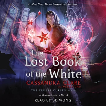 The Lost Book of the White audiobook by Cassandra Clare,Wesley Chu