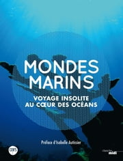 Mondes marins eBook by Catherine OZOUF, Isabelle AUTISSIER, Bruno DAVID