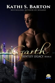 Garth - Bentley Legacy ebook by Kobo.Web.Store.Products.Fields.ContributorFieldViewModel