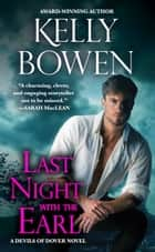 Last Night With the Earl ebook by Kelly Bowen