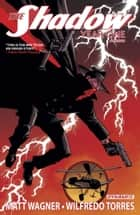 Shadow Year One Omnibus ebook by Matt Wagner, Wilfredo Torres, Brennan Wagner