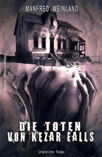 Die Toten von Kezar Falls ebook by Manfred Weinland