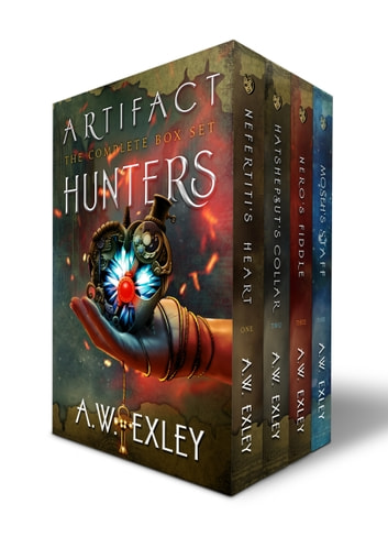The Artifact Hunters Bundle - Books 1, 2, 3 and 4 ebook by A.W. Exley