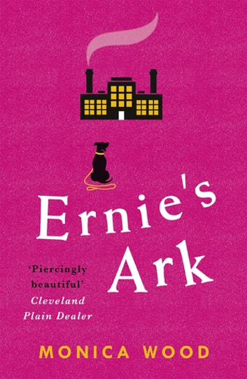 Ernies ark ebook von monica wood 9781472232007 rakuten kobo ernies ark a collection of compelling stories about love laughter and life in a fandeluxe