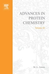 Advances in Protein Chemistry ebook by Anson, M. L.