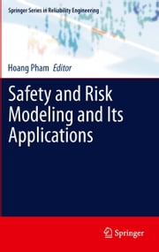 Safety and Risk Modeling and Its Applications ebook by