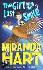 The Girl with the Lost Smile ebook by Miranda Hart, Kate Hindley