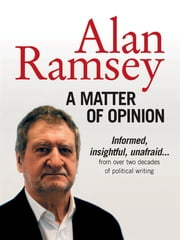 A Matter of Opinion ebook by Alan Ramsey