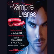 The Vampire Diaries: Stefan's Diaries #6: The Compelled audiobook by L. J. Smith, Kevin Williamson & Julie Plec