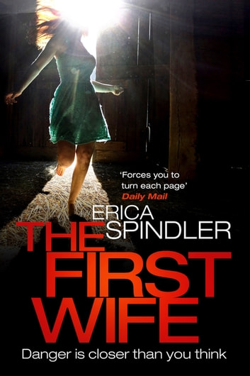 The First Wife ebook by Erica Spindler