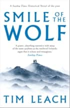 Smile of the Wolf eBook by Tim Leach