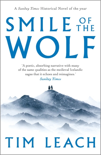 The Smile of the Wolf ebook by Tim Leach