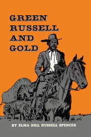 Green Russell and Gold ebook by Elma Dill Russell  Spencer,Ben Carlton Mead