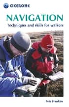 Navigation - Using your map and compass ebook by Pete Hawkins