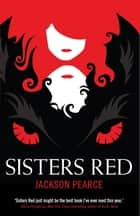 Sisters Red ebook by Jackson Pearce