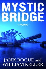 Mystic Bridge ebook by Janis Bogue