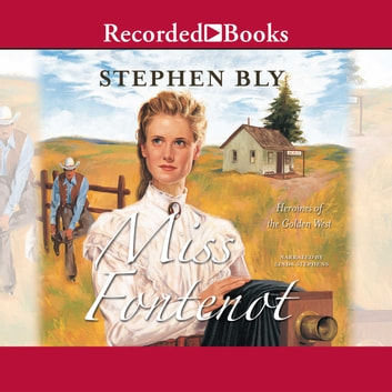 Miss Fontenot audiobook by Stephen Bly