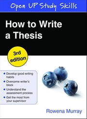 HOW TO WRITE A THESIS ebook by Rowena Murray