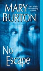 No Escape ebook by Mary Burton