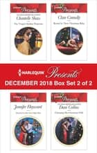 Harlequin Presents December 2018 - Box Set 2 of 2 - Claiming His Christmas Wife\Married for A One-Night Heir\Bound by Their Christmas Baby\The Virgin's Sicilian Protector ekitaplar by Dani Collins, Jennifer Hayward, Clare Connelly,...