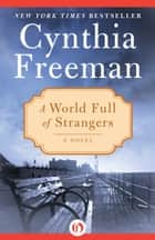 A World Full of Strangers ebook by Cynthia Freeman