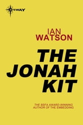 The Jonah Kit ebook by Ian Watson