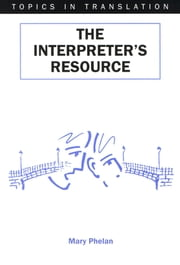 The Interpreter's Resource ebook by Mary Phelan