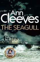 The Seagull ebook by Ann Cleeves