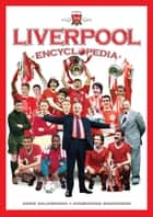 The Liverpool Encyclopedia ebook by Arnie Baldursson, Gudmundur Magnusson