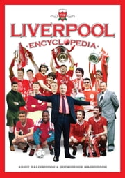 The Liverpool Encyclopedia ebook by Arnie Baldursson,Gudmundur Magnusson