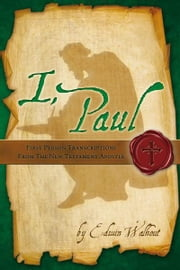I, Paul ebook by Edwin Walhout