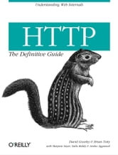 HTTP: The Definitive Guide - The Definitive Guide ebook by David Gourley,Brian Totty,Marjorie Sayer,Anshu Aggarwal,Sailu Reddy