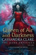 Queen of Air and Darkness eBook by Cassandra Clare