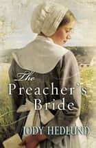 Preacher's Bride, The eBook by Jody Hedlund