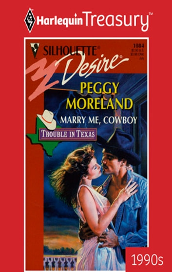 Marry Me, Cowboy ebook by Peggy Moreland