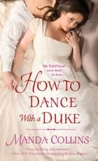 How to Dance With a Duke ebook by Manda Collins