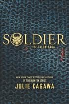 Soldier eBook by Julie Kagawa