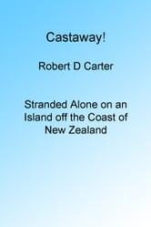 Castaway! ebook by Robert Carter