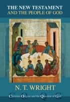The New Testament and the People of God ebook by Tom Wright